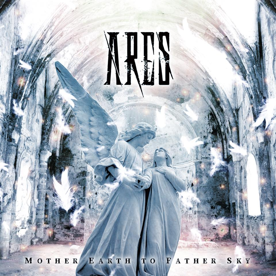 Ares - Mother Earth to Father Sky